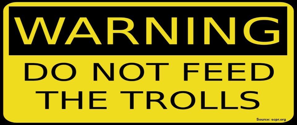 Not Feeding The Trolls