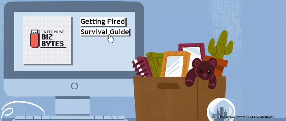 Getting Fired Survival Guide