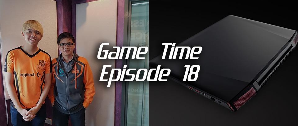 Game Time Episode 18