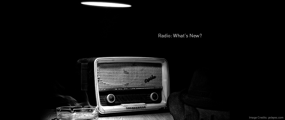 Radio: What's New?