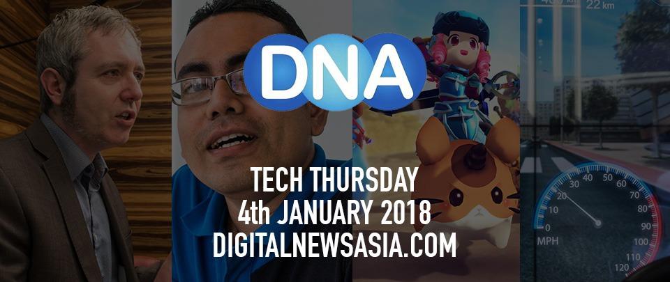 Digital News Asia Roundup - 4th Jan 2018