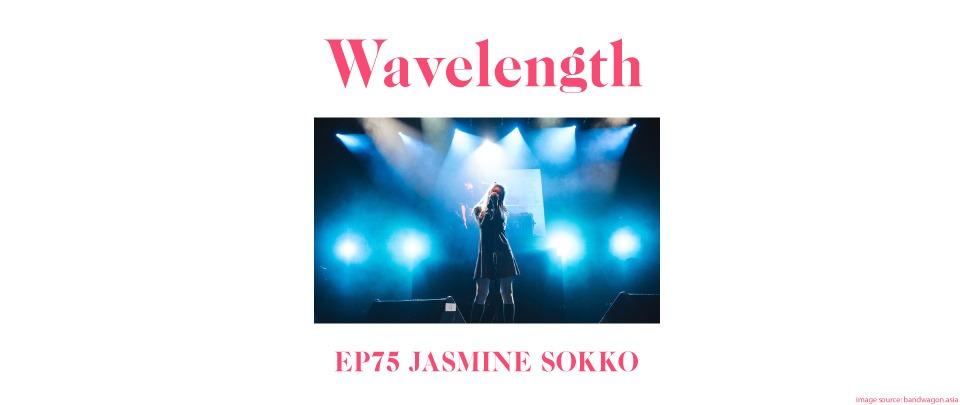 Ep75 - Jasmine Sokko