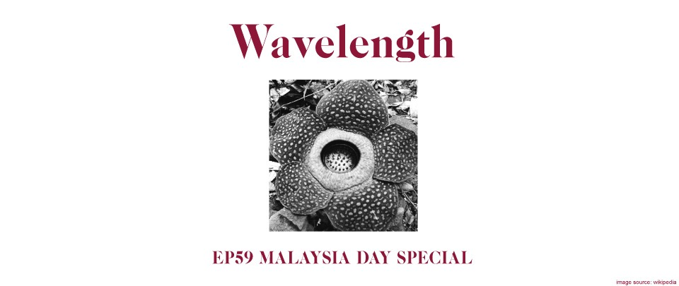 Ep59: Malaysia Day Special