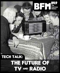 The Future of TV & Radio