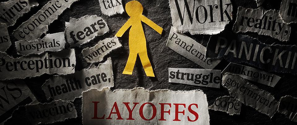 Layoffs. How To, If You Have To.